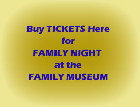 tickets: Family Night at Family Musuem