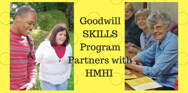 Goodwill SKILLS Program Partners with HMHI. We All Win!